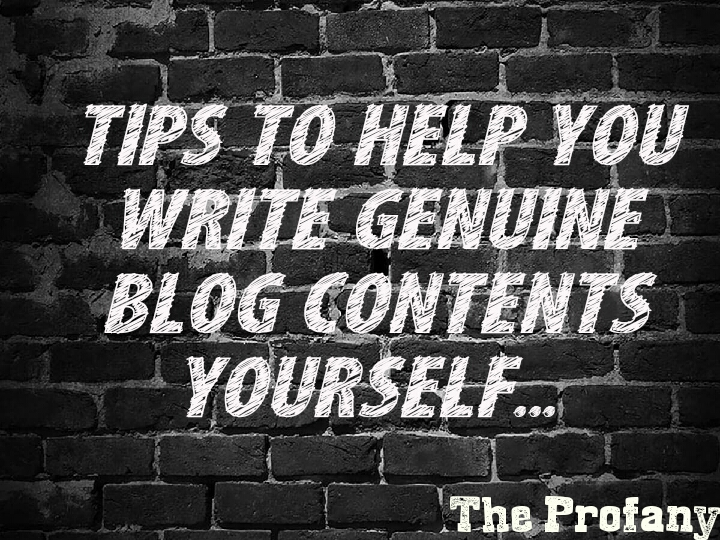 How To Write Genuine Blog Contents Yourself 2